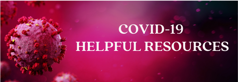 COVID-19 Helpful Resources